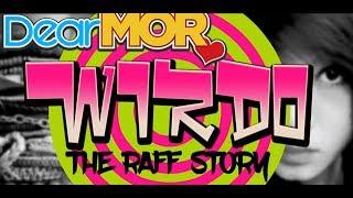 Dear MOR: 'Wirdo' The Raff Story 03-15-17