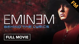 Eminem: Behind the Lyrics (FULL DOCUMENTARY)