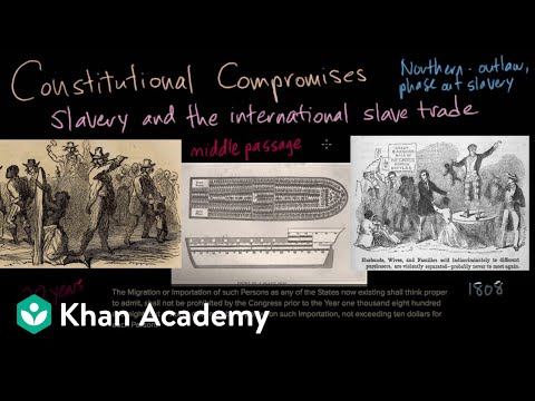 The Three-Fifths Compromise (video) Khan Academy