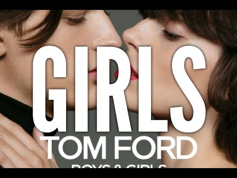 Tom Ford Boys and Girls: Girls All 50 Shades