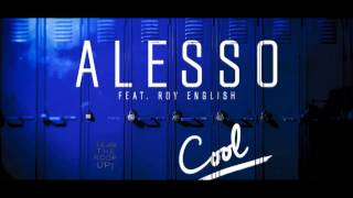 Alesso ft Roy - Cool ( Audio )