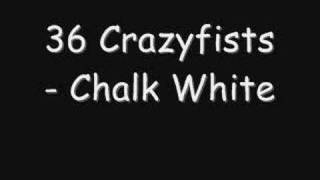 36 CrazyFists - Chalk White