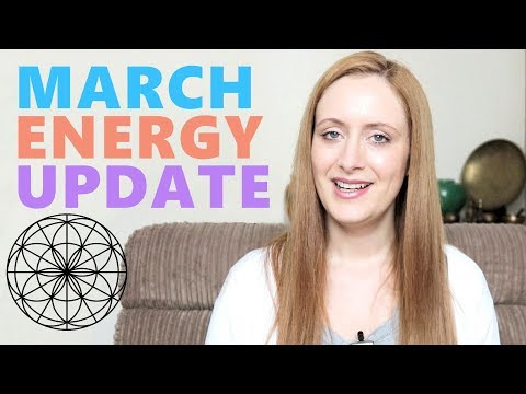 Ascension Energy Update March 2018: Collapsing Time, Stressed Out, Past Lives Coming Through.
