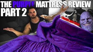 The Purple Mattress | Following Up (THANOS MATTRESS)
