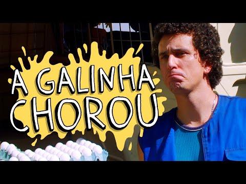 A GALINHA CHOROU