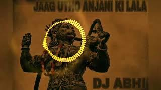 Gambar cover JAAG UTHO ANJANI KE LALA DJ ABHI mix