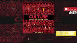 Chris A - Culture (OFFICIAL AUDIO 2018)