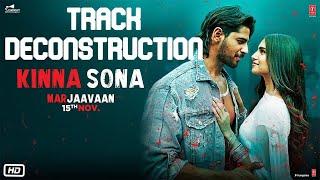 Kinna Sona Marjaavaan Track Deconstruction Jubin Nautiyal Dhwani Bhanushali Fl