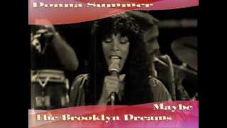 Donna Summer and Brooklyn Dreams -Maybe (Live).mpg