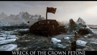 TES V - Skyrim Mods: Wreck of the Crown Petone