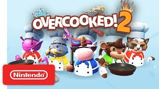 Overcooked! 2 Pre-order Trailer - Nintendo Switch - Video Youtube