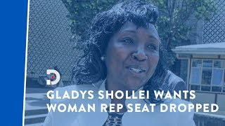 Gladys Boss Shollei aims to scrap the Woman Rep seat in the next election