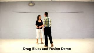 How To Dance Drag Blues (Part 5): Drag Blues And Fusion Dance With Joe DeMers