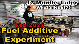 Feb 2021 Fuel Additive Experiment - 13 Months Later - What's Next??