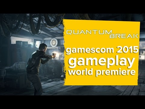 Quantum Break gameplay trailer - World Premiere Gamescom 2015 thumbnail