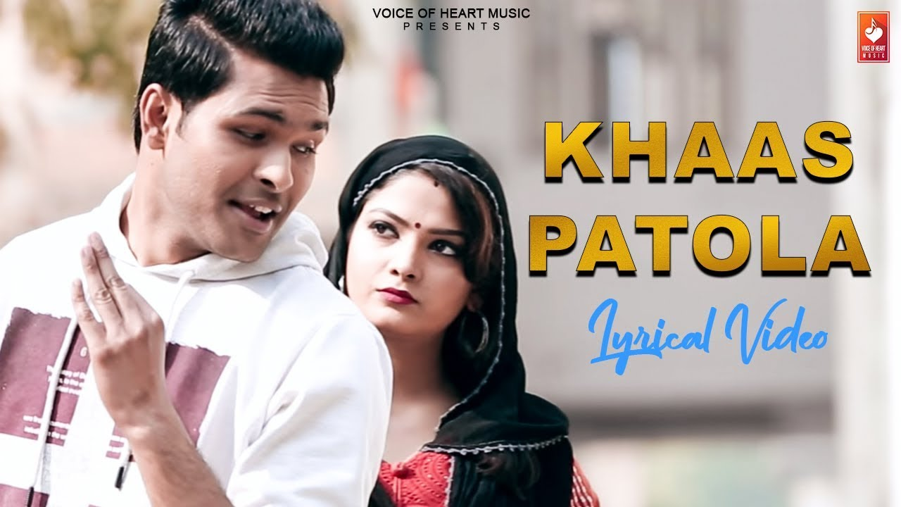 Khaas Patola  Lyrical Video  -New Haryanvi Songs Haryanavi 2019   Rahul Kb  Bhawna  Vaibhav   Vohm Video,Mp3 Free Download