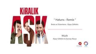 Kiralık Aşk - Hatuns Remix