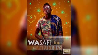 WASAFI FM _ BY  WAPANCRAS