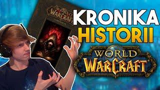 CAŁA Historia w JEDNYM miejscu! - Kroniki Historii Warcraft'a