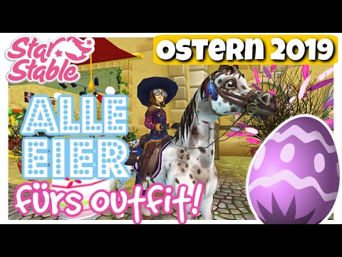 Star Stable [SSO]: ALLE EIER 🐣  OSTERN 2019 fürs Outfit 🌺 [DEUTSCH]