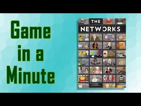 Game in a Minute The Networks