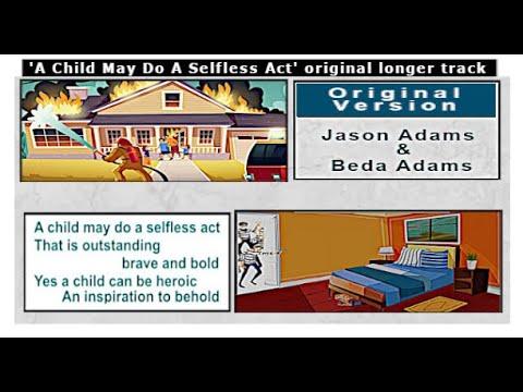A Child May Do A Selfless Act - Jason * Beda Adams