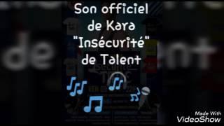 """Kara Lion """" Insécurité Time """""""