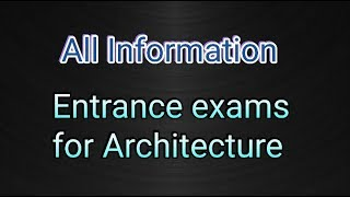 Exam Pattern For Admission In Architecture Colleges