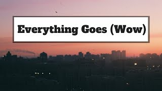 BROODS   Everything Goes (Wow) | Lyrics | Panda Music