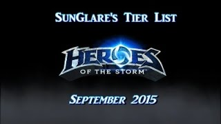 ☀ Heroes of the Storm Tier List - September 2015