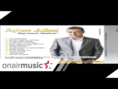 Bajram Asllani - Byrek Byrek 2o