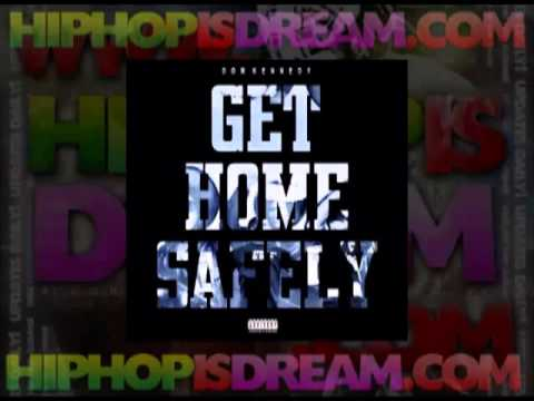 Dom Kennedy -- Get Home Safely Full Album + ZIP Download