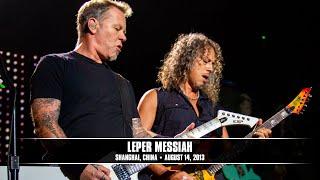 Metallica: Leper Messiah (MetOnTour - Shanghai, China - 2013)