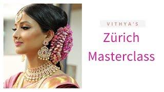 Zürich Masterclass | Vithya Hair and Make Up Artist