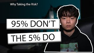 THE TRUE REASON To Take THE RISK | Why I Hate Being Comfortable