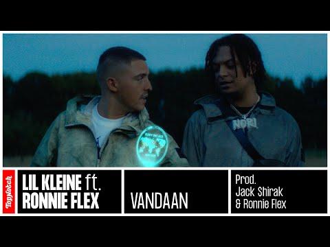 Lil Kleine – Vandaan ft. Ronnie Flex (prod. Jack $hirak)