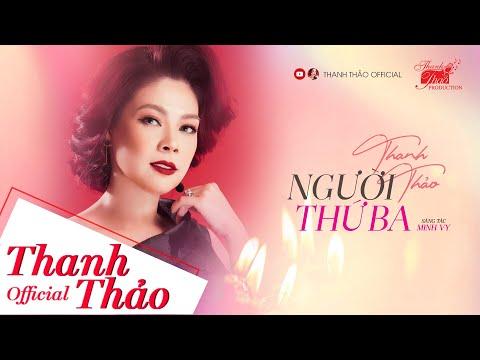 Người Thứ Ba - Thanh Thảo (Official MV)
