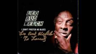 """LEO """"BUD"""" WELCH - I don't know her name"""