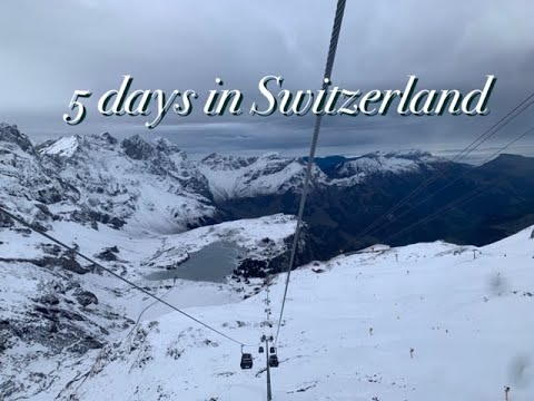 5 days in Switzerland December 2018!