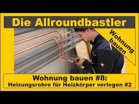 Wohnung bauen #8 - Heizungsrohre für Heizkörper verlegen Teil 2