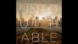 Tritonal & Cash Cash - Untouchable [Original Mix]