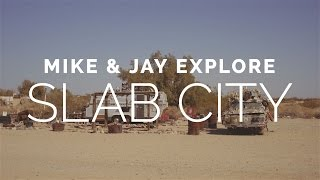 preview picture of video 'Mike & Jay Explore: Slab City'