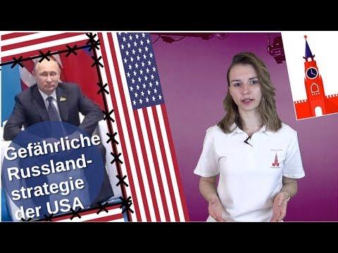 Die gefährliche Russlandstrategie der USA [Video]