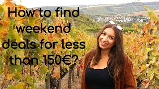 How to find cheap weekend deals for less than 150 €?