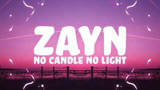 ZAYN   No Candle No Light (Lyrics) Feat. Nicki Minaj 🎵