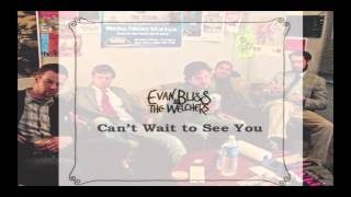 Evan Bliss - Evan Bliss & The Welchers [Full Album]