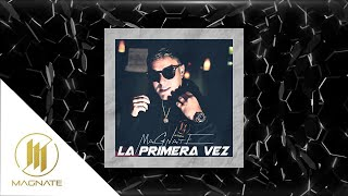 La Primera Vez (Audio)