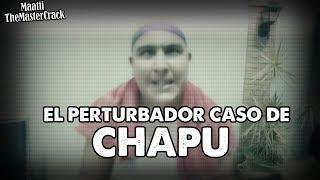 El Perturbador caso de CHAPU MARTINEZ By DrossRotzank (PARODIA)| El pasito del gordito