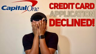 Credit Card Application Declined: Why Capital One Said No