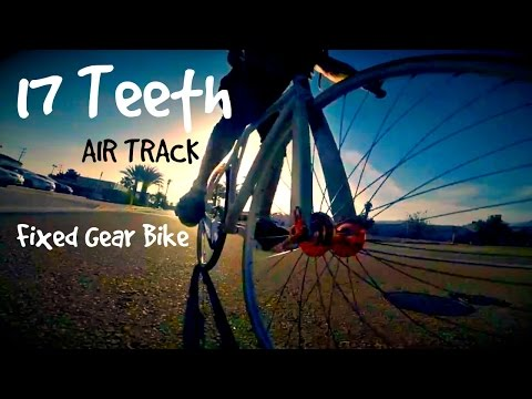 17 Teeth Air Track Fixed Gear Bike
